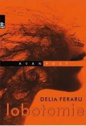 Lobotomie - Delia Feraru