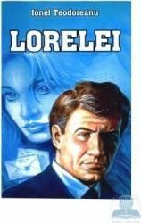 Lorelei - Ionel Teodoreanu Carti