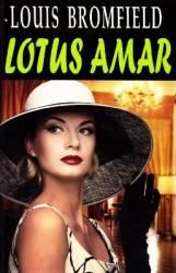 Lotus amar - Louis Bromfield Carti
