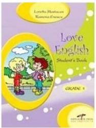 Love English - Grade 1- manual - Loretta Mastacan Ramona Enescu