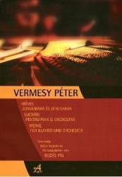 Lucrari Pentru Pian Si Orchestra - Vermesy Peter