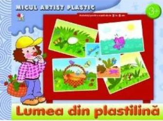 Lumea din plastilina Micul artist plastic 3-5 ani Carti