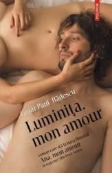 Luminita mon amour - Cezar Paul-Badescu Carti