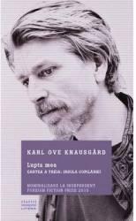 Lupta mea - Cartea a treia Insula copilariei - Karl Ove Knausgard title=Lupta mea - Cartea a treia Insula copilariei - Karl Ove Knausgard
