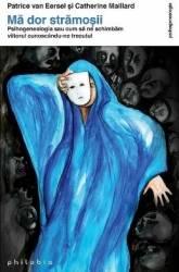 Ma dor stramosii - Phisogenealogia - Patrice Van Eersel Catherine Maillard