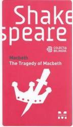Macbeth. The Tragedy Of Macbeth - Shakespeare