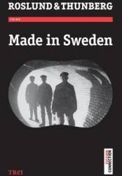 Made in Sweden - Roslund Thunberg