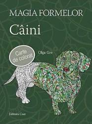 Magia formelor Caini carte de colorat - Olga Gre