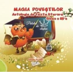 Magia Povestilor Cls 3 Antologie De Texte Literare
