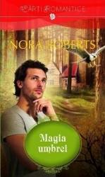 Magia umbrei - Nora Roberts Carti