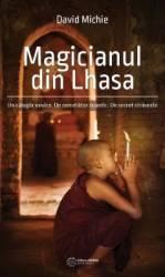 Magicianul din Lhasa - David Michie