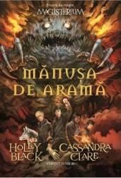Magisterium vol. 2 Manusa de arama - Holly Black Cassandra Clare