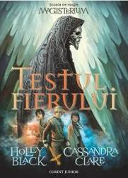 Magisterium Vol.1 Testul Fierul - Holly Black Cass
