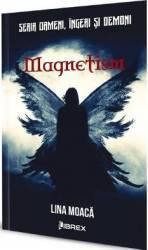 Magnetism - Lina Moaca