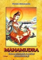 Mahamudra - Swami Atmananda Carti