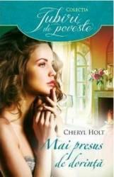 Mai presus de dorinta - Cheryl Holt