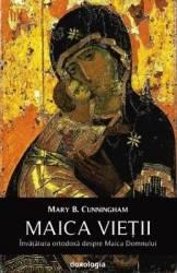 Maica Vietii - Mary B. Cunningham