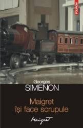 Maigret isi face scrupule - Georges Simenon