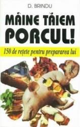 Maine Taiem Porcul - D. Brindu