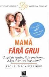 Mama fara griji - Rachel Macy Stafford title=Mama fara griji - Rachel Macy Stafford