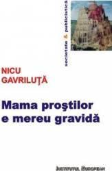 Mama Prostilor E Mereu Gravida - Nicu Gavriluta