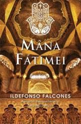 Mana Fatimei - Ildefonso Falcones