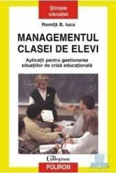 Managementul clasei de elevi - Romita B. Iucu Carti