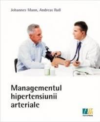 Managementul hipertensiunii arteriale - Johannes Mann Andreas Rus