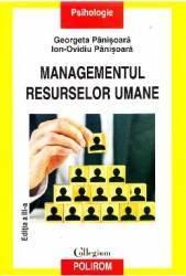 Managementul resurselor umane. Ed. 3 - Georgeta Panisoara Ion-Ovidiu Panisoara