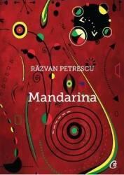 Mandarina - Razvan Petrescu
