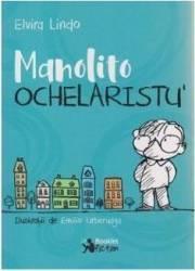 Manolito Ochelaristu - Elvira Lindo