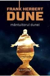 Mantuitorul Dunei ed.2013 - Frank Herbert