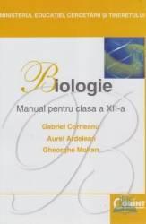 Manual biologie Clasa 12 - Gabriel Corneanu Aurel Ardelean Gheorghe Mohan