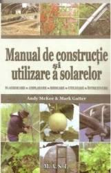 Manual de constructie si utilizare a solarelor - Andy Mckee