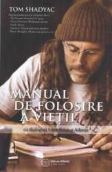 Manual de folosire a vietii - Tom Shadyac