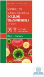 Manual de management al bolilor transmisibile - David L. Heymann