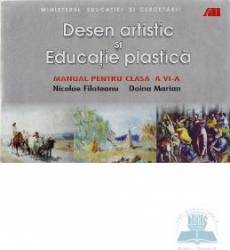 Manual desen artistic si educatie plastica clasa 6 - Nicolae Filoteanu Doina Marian