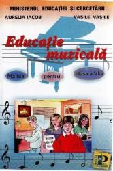 Manual Educatie Muzicala Clasa 6  Aurelia Iacob Vasile Vasile
