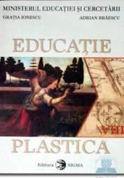 Manual educatie plastica clasa 8 - Gratia Ionescu Adrian Braescu