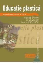Manual educatie plastica cls 8 - Viorica Baran Virgil Neagu Ileana Vasilescu