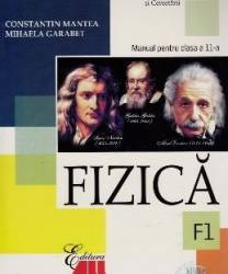 Manual fizica Clasa 11 F1 2006 - Constantin Mantea Mihaela Garabet