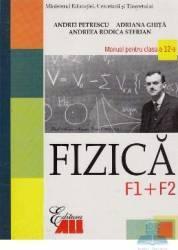 Manual fizica clasa 12 F1+F2 - Andrei Petrescu Adriana Ghita
