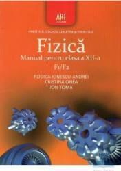 Manual fizica clasa 12 F1 F2 - Rodica Ionescu-Andrei Cristina Onea Ion Toma