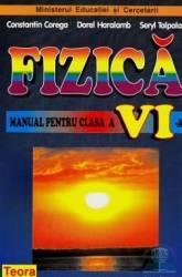 Manual fizica Clasa 6 - Constantin Corega Dorel Haralamb Seryl Talpalaru