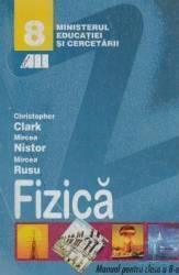Manual fizica Clasa 8 - Christopher Clark Mircea Nistor Mircea Rusu