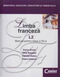Manual franceza Clasa 12 L2 2008 - Doina Groza Gina Belabed