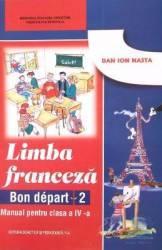 Manual Franceza Clasa 4 Bon Depart 2  Dan Ion Nasta