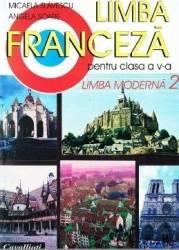 Manual franceza clasa 5 L2 - Micaela Slavescu Angela Soare Carti