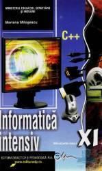 Manual informatica Clasa 11 Intensiv C++ - Mariana Milosescu