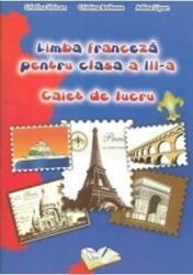 Manual limba franceza clasa 3 - Caiet De Lucru - Cristina Voican Cristina Bolbose Adina Lipan
